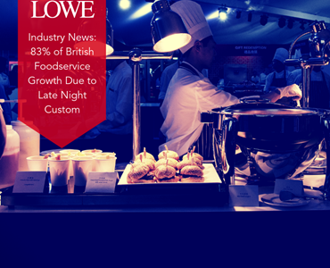 Industry News: 83% of British Foodservice Growth Due to Late Night Custom