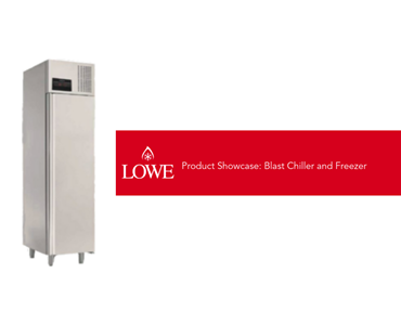 Product Showcase: Blast Chiller and Freezer